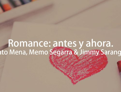 Romance – antes y ahora