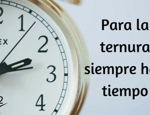 Para la ternura siempre hay tiempo