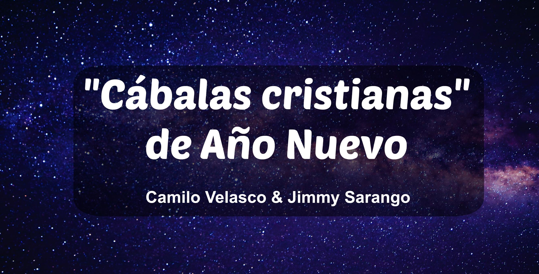"""""""Cábalas cristianas"""" de Año Nuevo"""